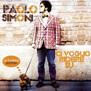 Paolo Simoni – CI VOGLIO RIDERE SU (LE PAROLE EDITION)