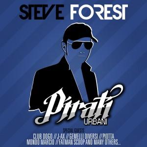 STEVE FOREST – Pirati Urbani