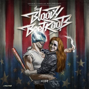 THE BLOODY BEETROOTS – Hide