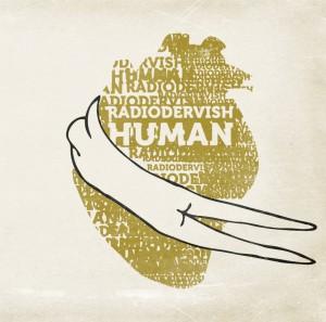 Radiodervish – Human
