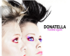 "Donatella: disponibile su iTunes il nuovo singolo ""Fooled Again"""