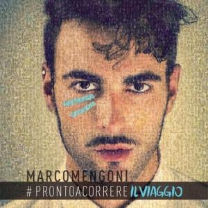 MARCO MENGONI – #PRONTOACORREREILVIAGGIO