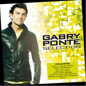 GABRY PONTE – Gabry Ponte Selection