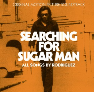 SEARCHING FOR SUGAR MAN – Original Motion Picture Soundtrack
