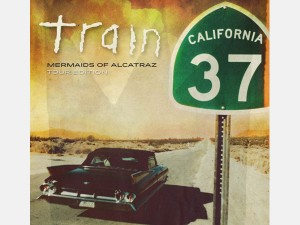 TRAIN – California 37 – Mermaids of Alcatraz Tour Edition
