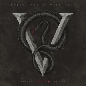BULLET FOR MY VALENTINE – Venom