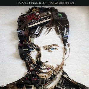 HARRY CONNICK JR. – That Would Be Me