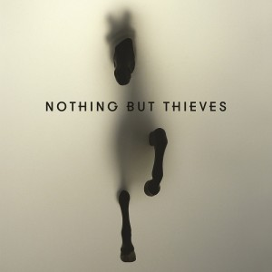 NOTHING BUT THIEVES – Nothing But Thieves