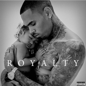 CHRIS BROWN – Royalty