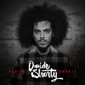 DAVIDE SHORTY – Davide Shorty