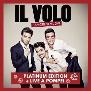 IL VOLO – L'Amore Si Muove Platinum Edition