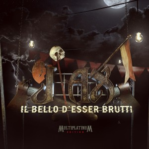 J-AX – Il Bello d'Esser Brutti Multiplatinum Edition