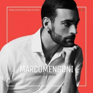 MARCO MENGONI – Le Cose Che Non Ho