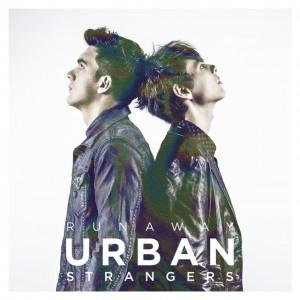 URBAN STRANGERS – Runaway