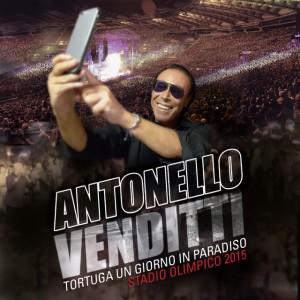 """ANTONELLO VENDITTI – """"Tortuga. Un Giorno In Paradiso – Stadio Olimpico 2015"""""""