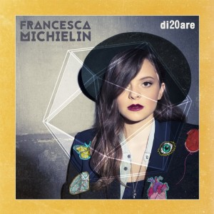 FRANCESCA MICHIELIN – di20are