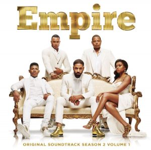 EMPIRE Original Soundtrack – Season 2, Volume 1