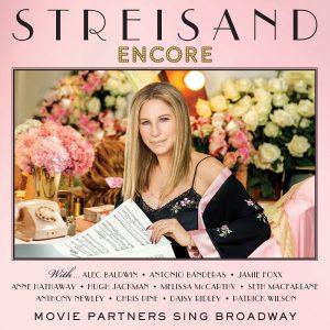 BARBRA STREISAND – Encore: Movie Partners Sing Broadway
