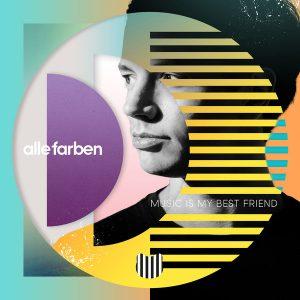ALLE FARBEN – Music Is My Best Friend