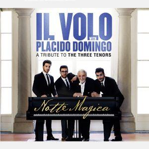 IL VOLO – Notte Magica – A Tribute To The Three Tenors
