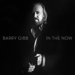 BARRY GIBB – In The Now