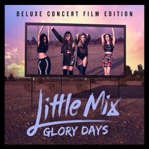 LITTLE MIX – Glory Days