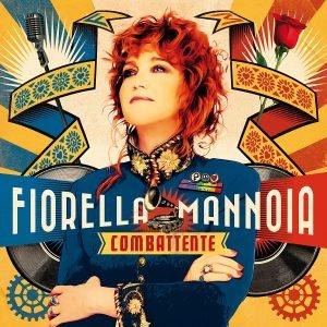 FIORELLA MANNOIA – Combattente Special Edition