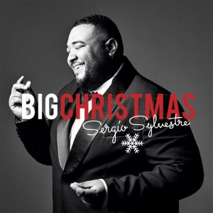 Sergio Sylvestre – Big Christmas