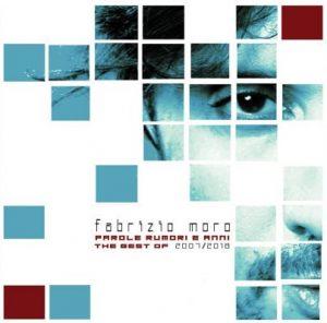 Fabrizio Moro  – Parole rumori e anni