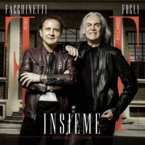 Roby Facchinetti e Riccardo Fogli  – Insieme (Special Edition)