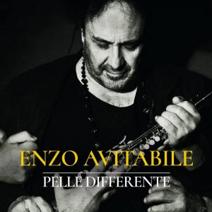Enzo Avitabile – Pelle differente