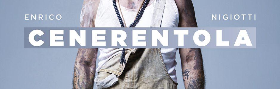 Cenerentola, il nuovo album di Enrico Nigiotti
