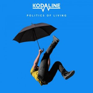 Kodaline – Politics of Living