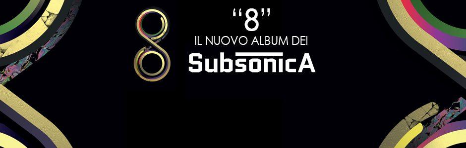 """""""8"""" è il nuovo album dei Subsonica"""