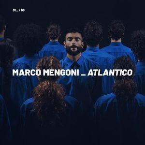 Marco Mengoni – Atlantico