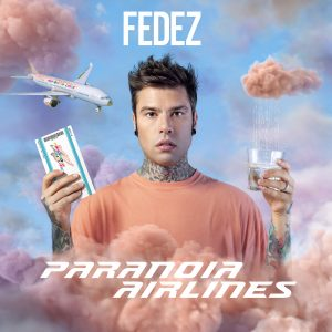 Fedez – Paranoia Airlines