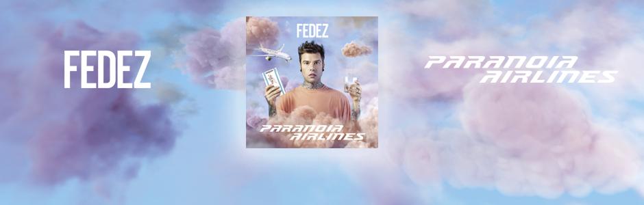 E' decollata la Paranoia Airlines di FEDEZ