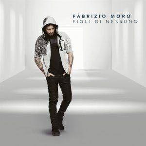 Fabrizio Moro – Figli di Nessuno