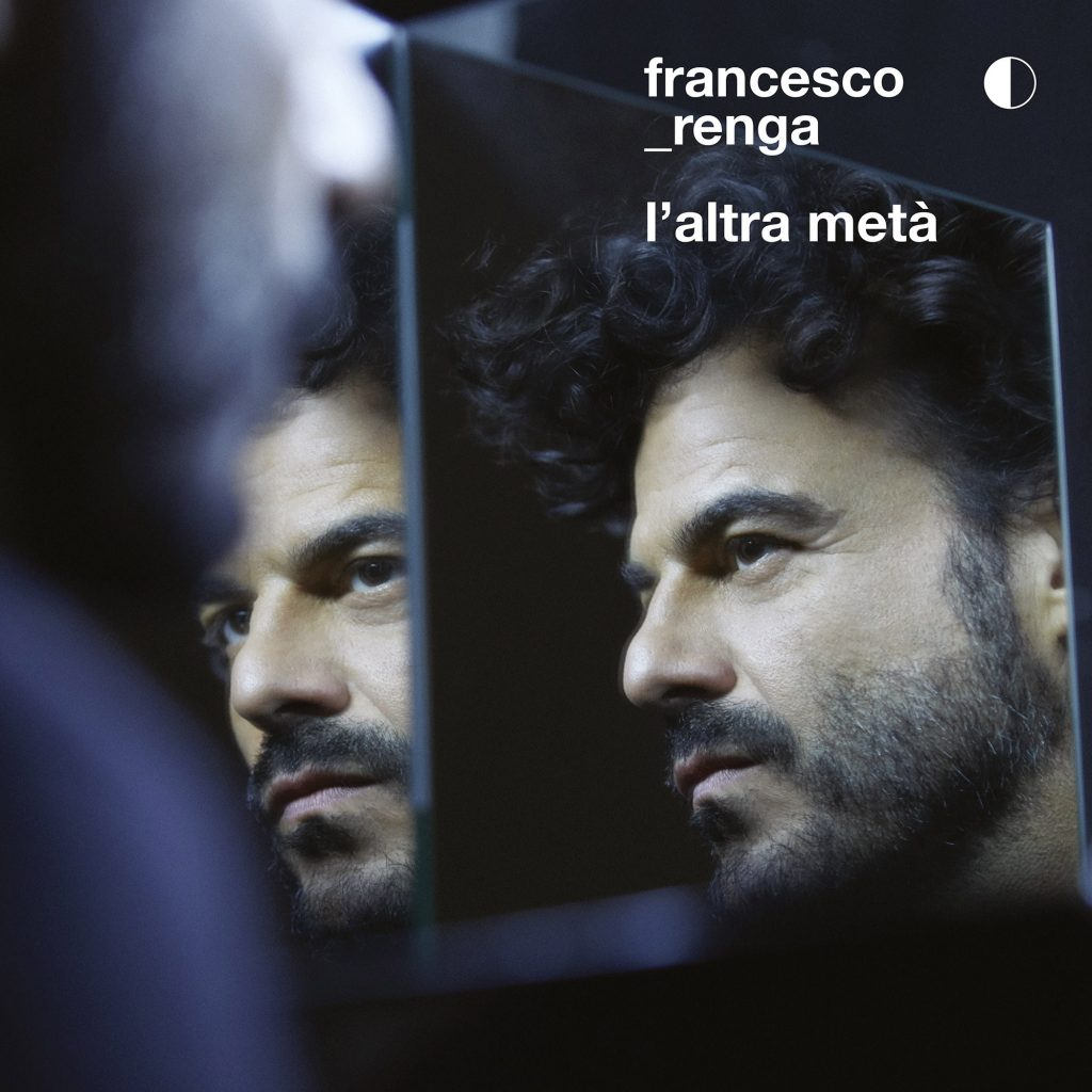 Francesco RENGA l'altra metà