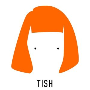 Tish – Tish