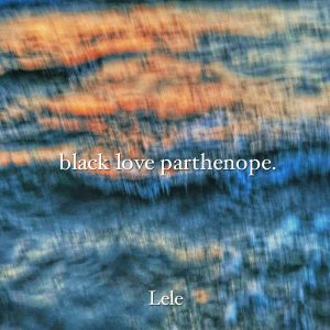 Lele – Black Love Parthenope