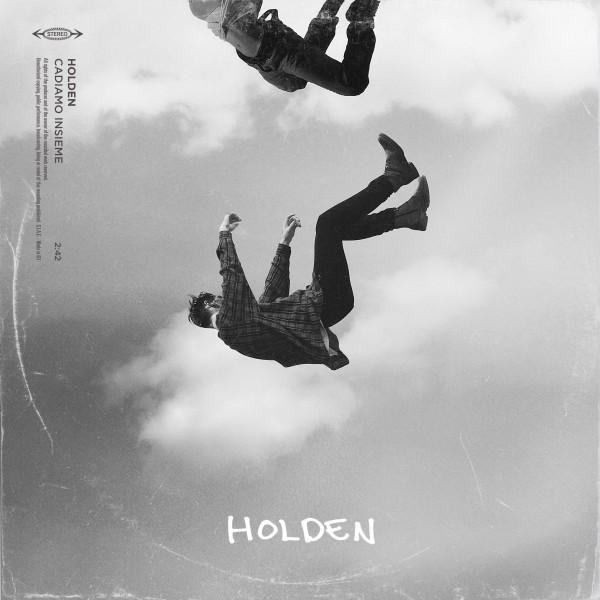 """HOLDEN esce oggi venerdì 13 dicembre """"CADIAMO INSIEME"""", il nuovo singolo del giovane artista che ha conquistato la TOP VIRAL di SPOTIFY con il brano """"NA NA NA"""""""