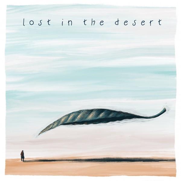 """""""Lost in the desert"""" il brano scritto a sostegno dei lavoratori dello spettacolo Da martedì 12 maggio  disponibile in radio e su tutte le piattaforme digitali"""