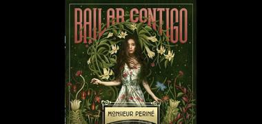 MonsieurPerine_BailarContigo_PR