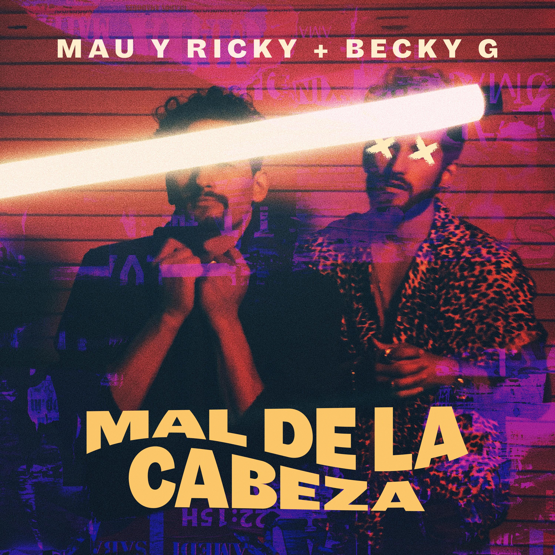 MauYRicky_MalDeLaCabeza