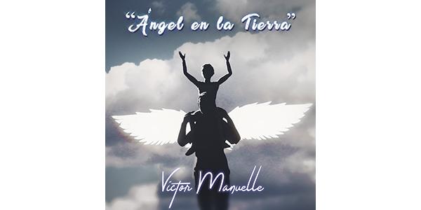 VictorManuelle_AngelEnLaTierra
