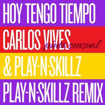 Hoy Tengo Tiempo (Pinta Sensual Remix)
