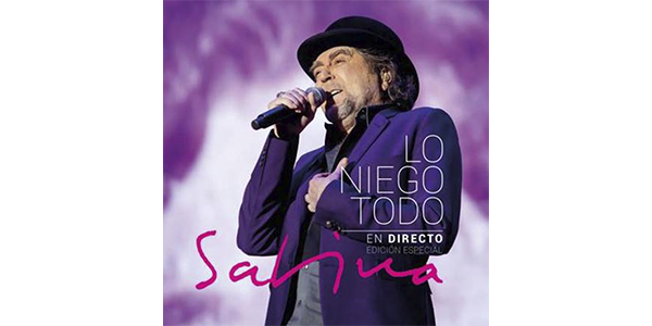 Joaquín Sabina Lo Niego Todo En Directo Sony Music Entertainment Latin