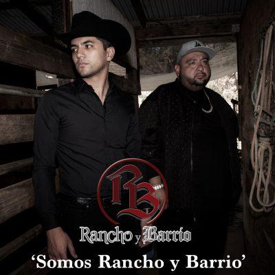 Somos Rancho y Barrio