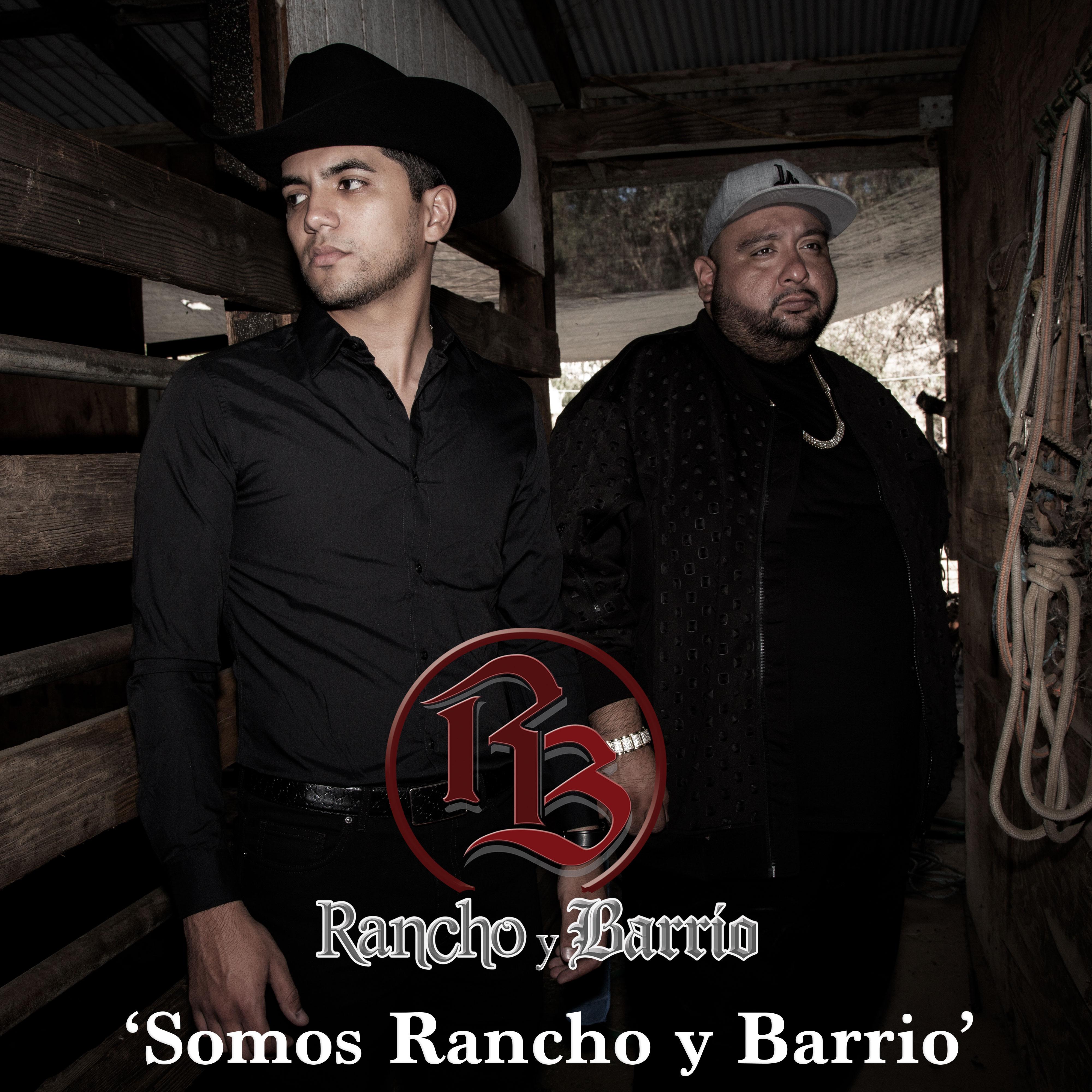 RanchoyBarrio_SomosRanchoyBarrio
